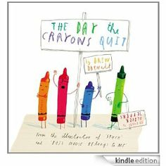 """The Day the Crayons Quit"" by Drew Daywalt"