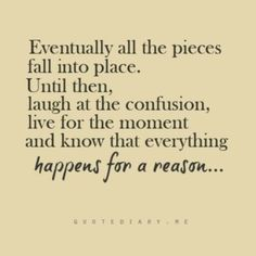 Everything happens for a reason!