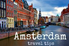 Travel tips - Things to see  do in Amsterdam