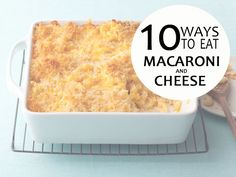 10 Ways to Make Mac and Cheese — Comfort Food Feast