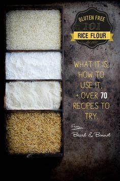 Gluten Free 101: Rice Flour