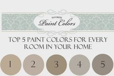 Top 5 paint colors for every room in your home - Favorite Paint Colors:      Sherwin-Williams SW Kilim Beige SW Balanced Beige SW Universal Khaki SW Perfect Greige SW Agreeable Gray