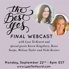 The Best Yes FINAL webcast is TONIGHT, September 22nd at 8pm EST and we'll have Karen Kingsbury, author of Angels Walking, with us as a special guest. Join us for powerful Bible teaching, great discussion with Karen, and lots of giveaways!