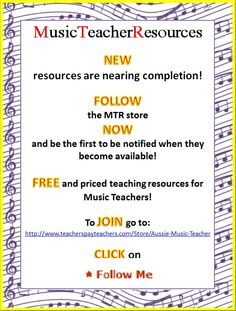 FOLLOW the MTR (MusicTeacherResources) store! ALL new resources are FREE to FOLLOWERS for a 24 hour period soon after becoming available! Over 200 resources for music teachers - over 20% of these resources are FREE downloads!!