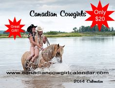 Order you Canadian Cowgirl Calendar today!  Thirteen stunning BC ladies with their horses!  Contains some nudity.  Only $20. Canadian Cowgirl Calendar, BC Cowgirl Calendar, British Columbia Cowgirls Calendar, nude cowgirls, cowgirl calendar, nude with horses