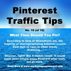 Pinterest Traffic Tip #10, most repinning occurs from 5pm to 1am.