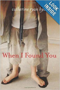 When I Found You by Catherine Ryan Hyde.  Cover image from amazon.com.  Click the cover image to check out or request the literary fiction kindle.
