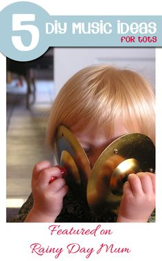 Learning about music with kids - 5 DIY musical ideas for Kids