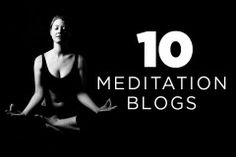 Top 10 Meditation Blogs