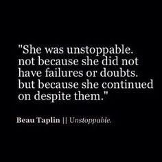 She was unstoppable.