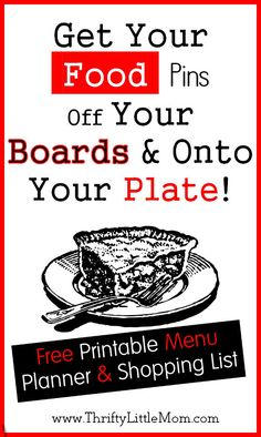 Getting your pins on your plate + Free printable menu planner and shopping list!