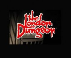 London Dungeon in London