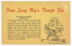 Daisy Mae / Li'l Abner / Al Capp, Salomey's Green Corn Soup Recipe