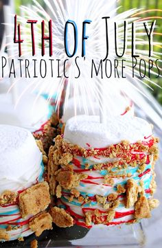 4th of July Patriotic S'More Pops! – Simply Taralynn