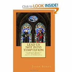 Lead Us Not Into Temptation: Catholic Priests and the Sexual Abuse of Children by Jason Berry. $19.95. Author: Jason Berry. Publisher: CreateSpace Independent Publishing Platform (February 22, 2013). Publication: February 22, 2013