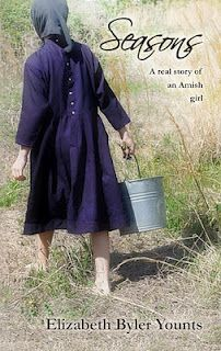Seasons: A Real Story of an Amish Girl by Elizabeth Byler Younts
