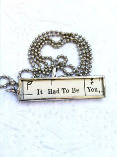 It Had To Be You Necklace Soldered Glass Charm by Mystarrrs