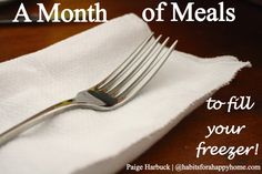 How to Make a Month of Meals to Fill Your Freezer