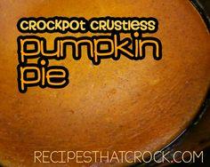 Crock Pot Crustless Pumpkin Pie - Recipes That Crock!