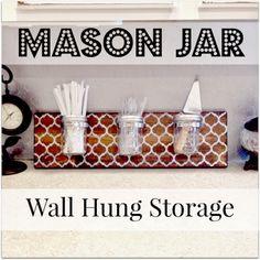 Dandelion Square: Mason Jar Storage