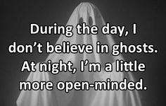 funny-quote-day-ghosts-open-minded