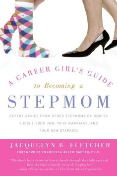 great for stepmoms