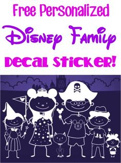 FREE Personalized Disney Family Decal Sticker!!