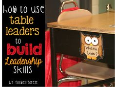 How to Use Table Leaders to Build Leadership Skills | Teach 4 the Heart