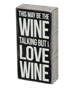 'Wine Talking' Box Sign - lol