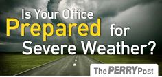 Preparing Your Office for Severe Weather | The Perry Post