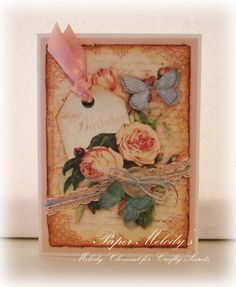 Pretty butterflies and roses birthday card by Melody Clement using paper and images from Crafty Secrets CD 2 Creating With Vintage Illustrations.