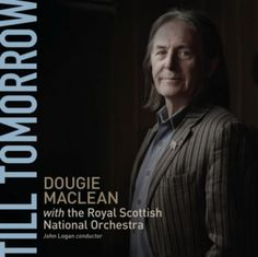 Dougie MacLean announces new album – Till Tomorrow