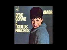 Eydie Gorme Y Trio Los Panchos - 'Amor'