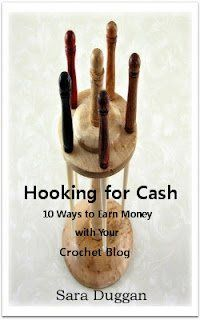 Many people want to earn money from home either selling their crochet products or by using blogging as a way to earn income. Hooking for Cash...
