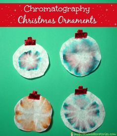 Chromatography Christmas Ornaments - Day 20 of our Christmas Science Advent Calendar - Use paper chromatography to make fun tie dye ornaments!