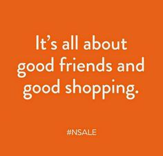 It's all about good friends and good shopping