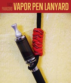 How to make a paracord Lanyard for your vapor pen | Step-by-step tutorial