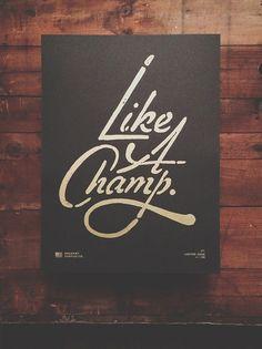{ like a champ }