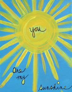 You Are My Sunshine (8 x 10)  print. $14,00, via Etsy.