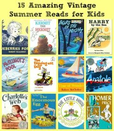 {15 Amazing Vintage Summer Reads for Kids} -- wonderful picture books & chapter books that kids will still adore and parents will remember!  Be sure to share memories from your childhood when you read these books.
