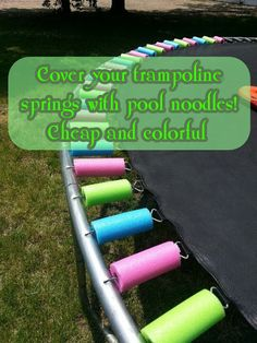 Pool Noodles for Trampoline Springs. My friend John has a trampoline for his kids.  I have to show this to him.