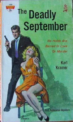 """""""The Deadly September""""   Vintage Pulp Fiction Paperback Book Cover Art   Sugary.Sweet   #PulpArt #PulpFiction #Pulp #Paperback #Vintage"""