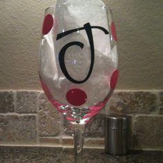 Cricut Vinyl letters on a wine glass... Use outdoor vinyl