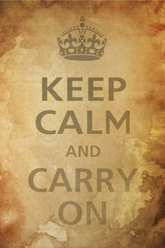 """KEEP CALM AND CARRY ON"" Poster"