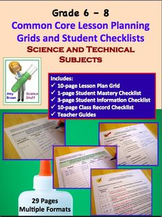 Common Core Checklists and Lesson Planning Grids for Science and Technical Standards in Grades 6 - 8.
