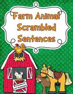 Farm Animal Scrambled Sentences