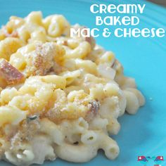 Creamy Baked Mac and Cheese - The Love Nerds