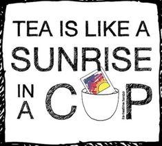 coffe, tea time, tea quotes, sunrises, cups, tea art, teas, cuppa, mornings