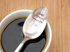 Good Morning Sunshine Spoon - Hand Stamped Vintage Silverware