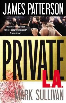 Private L.A. by James Patterson.  Click the cover image to check out or request the suspense and thrillers kindle.